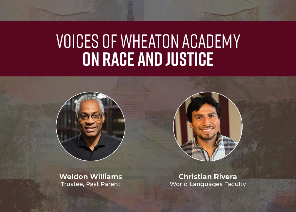 Voices of Wheaton Academy on Race and Justice: Pt 2