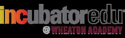 INCubatorEdu at Wheaton Academy